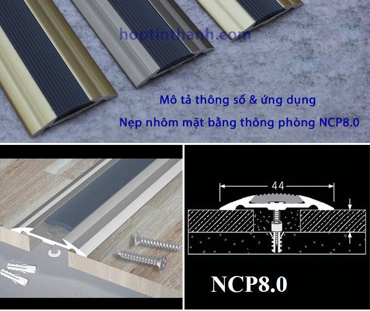 Thông số kỹ thuật nẹp mặt bằng thông phòng NCP8.0