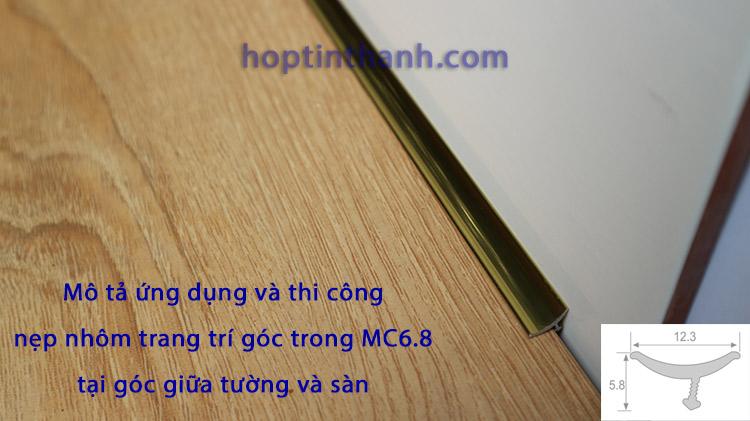 Mô tả ứng dụng và thi công nẹp nhôm góc trong MC6.8 tại góc tường với sàn