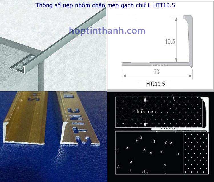 Thông số mặt cắt và mô tả thi công nẹp nhôm chặn mép gạch chữ L HTI10.5