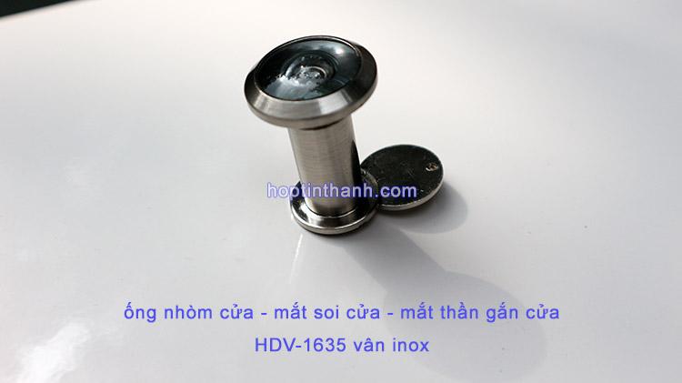 Ống nhòm cửa - mắt soi cửa - mắt thần gắn cửa góc nhìn 200 độ - HDV1635 màu vân inox
